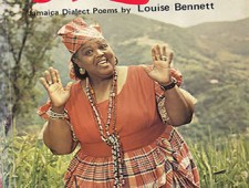 "My Word Is Better than Your Word: A Review of Louise Bennett's Monologue ""Jamaican Language"""